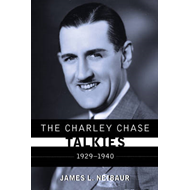 The Charley Chase Talkies: 1929-1940 (BOK)