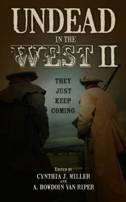 Undead in the West II: They Just Keep Coming (BOK)