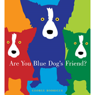 Are You Blue Dog's Friend? (BOK)