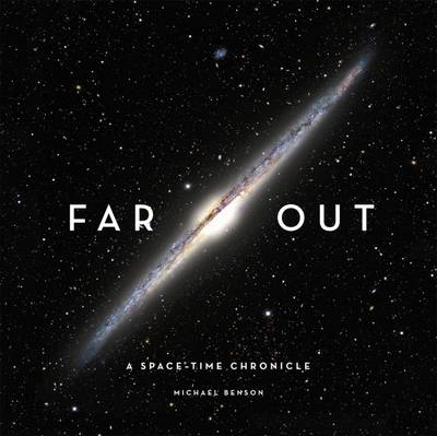 Far Out: A Space-time Chronicle (BOK)