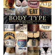Body Type: Intimate Images Etched in Flesh (BOK)