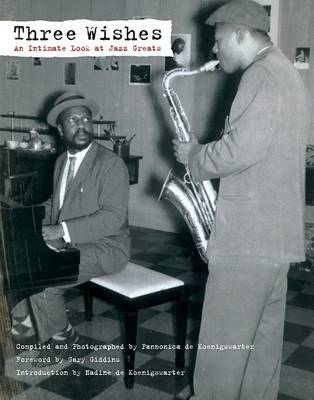 Three Wishes: An Intimate Look at Jazz Greats (BOK)
