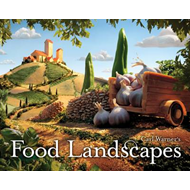 Carl Warner's Food Landscapes (BOK)