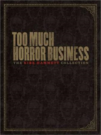Too Much Horror Business (BOK)