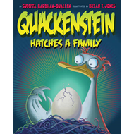 Quackenstein Hatches a Family (BOK)