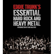 Eddie Trunk's Essential Hard Rock and Heavy Metal (BOK)