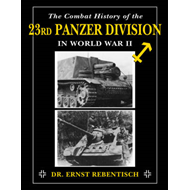 Combat History of the 23rd Panzer Division in World War II (BOK)