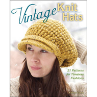 Vintage Knit Hats: 21 Patterns for Timeless Fashions (BOK)