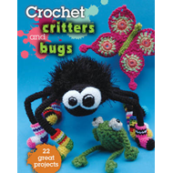 Crochet Critters and Bugs (BOK)