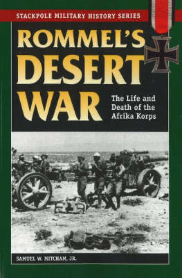 Rommel's Desert War: The Life and Death of the Afrika Korps (BOK)