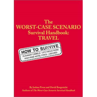 The Worst-case Scenario Travel Handbook (BOK)