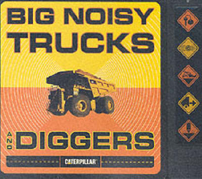 Big Noisy Trucks and Diggers (BOK)