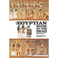 Egyptian Book of the Dead: The Book of Going Forth by Day (BOK)