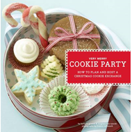 Very Merry Cookie Party: How to Plan and Host a Christmas Cookie Exchange (BOK)