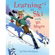 Learning to Ski with Mr. Magee (BOK)