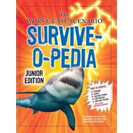 The Worst-Case Scenario Survive-o-pedia (BOK)