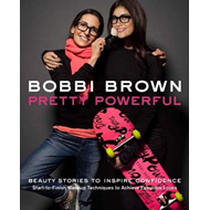 Bobbi Brown's Pretty Powerful (BOK)