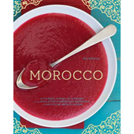 Morocco: A Culinary Journey with Recipes from the Spice-scented Markets of Marrakech to the Date-fil (BOK)