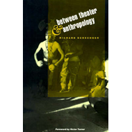 Between Theater and Anthropology (BOK)
