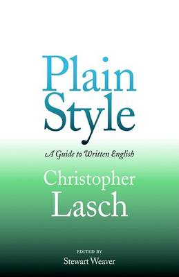 Plain Style: A Guide to Written English (BOK)