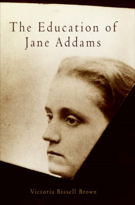 The Education of Jane Addams (BOK)