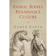 Animal Bodies, Renaissance Culture (BOK)
