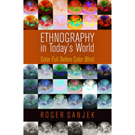 Ethnography in Today's World: Color Full Before Color Blind (BOK)