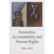Amnesties, Accountability, and Human Rights (BOK)