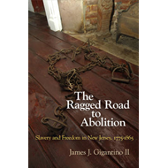 Ragged Road to Abolition
