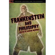Frankenstein and Philosophy (BOK)