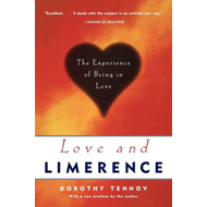 Love and Limerence: The Experience of Being in Love (BOK)