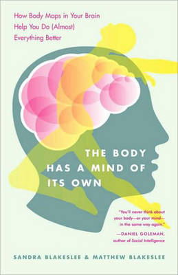 Body Has a Mind of it's Own (BOK)