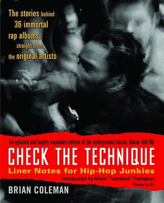 Check the Technique: Liner Notes for Hip-Hop Junkies (BOK)