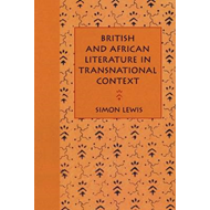 British and African Literature in Transnational Context (BOK)