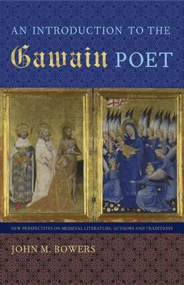 An Introduction to the <i>Gawain</i> Poet (BOK)
