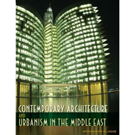 Contemporary Architecture and Urbanism in the Middle East (BOK)