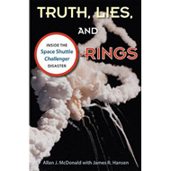 Truth, Lies and O-Rings: Inside the Space Shuttle 'Challenger' Disaster (BOK)
