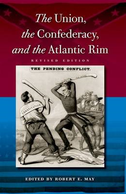The Union, the Confederacy, and the Atlantic RIM (BOK)