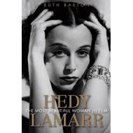Hedy Lamarr: The Most Beautiful Woman in Film (BOK)