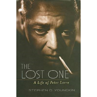 The Lost One: A Life of Peter Lorre (BOK)
