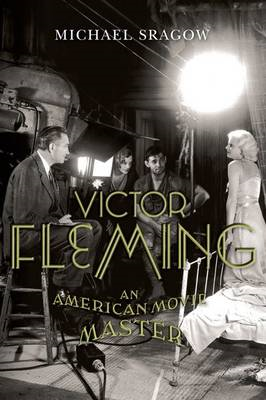 Victor Fleming: An American Movie Master (BOK)