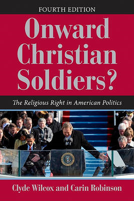 Onward Christian Soldiers: The Religious Right in American Politics (BOK)