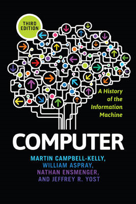 Computer: A History of the Information Machine (BOK)