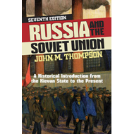 Russia and the Soviet Union: A Historical Introduction from the Kievan State to the Present (BOK)