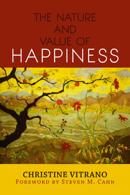 Nature and Value of Happiness (BOK)