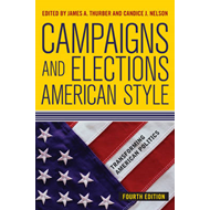 Campaigns and Elections American Style (BOK)