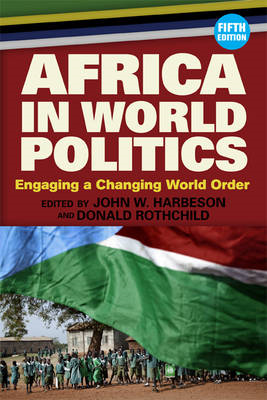 Africa in World Politics: Engaging a Changing Global Order (BOK)