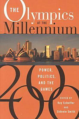 The Olympics at the Millennium: Power, Politics and the Games (BOK)