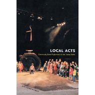 Local Acts: Community-based Performance in the United States (BOK)