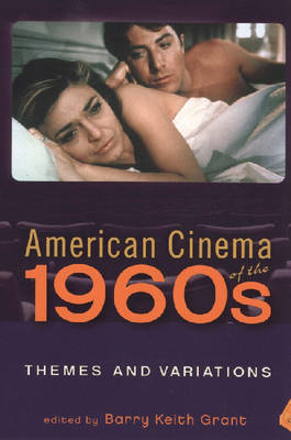 American Cinema of the 1960s: Themes and Variations (BOK)